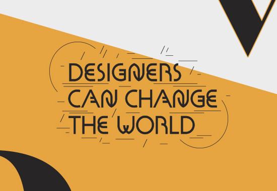 Designers Can Change The World
