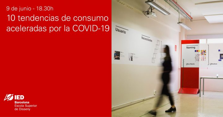 10 CONSUMER TRENDS ACCELERATED BY COVID-19