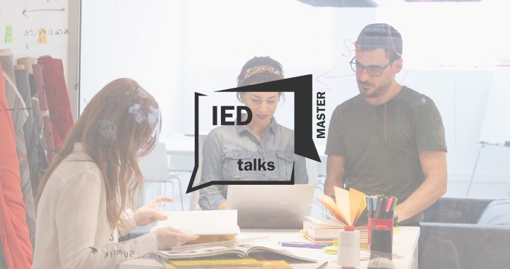 IED MASTER TALKS : Design Management: The adventure of innovating in large companies, start-ups, and the public sector